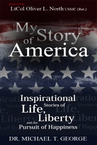 My Story of America, Inspirational Stories of Life, Liberty and the Pursuit of Happiness