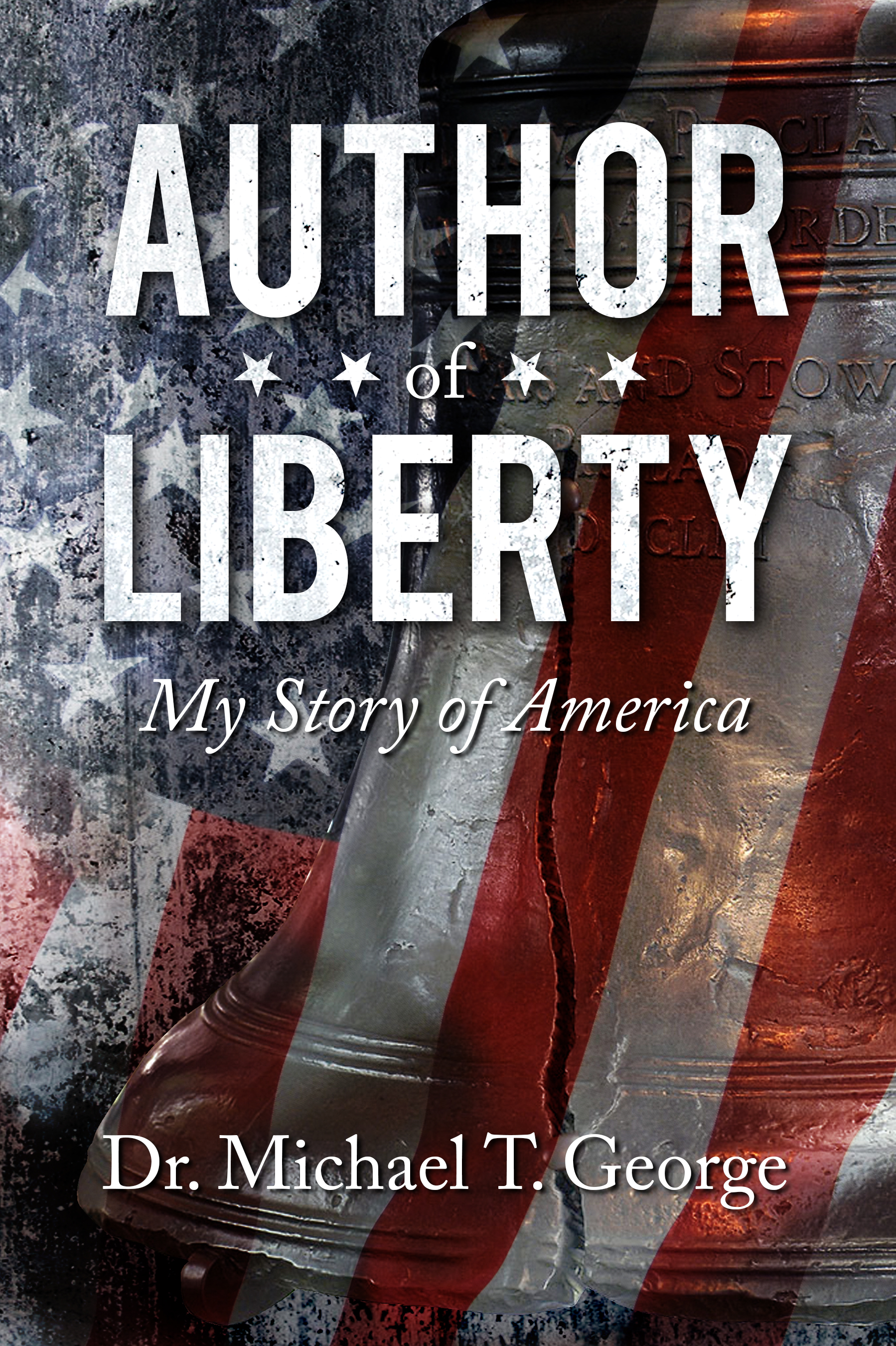 Author of Liberty, My Story of America